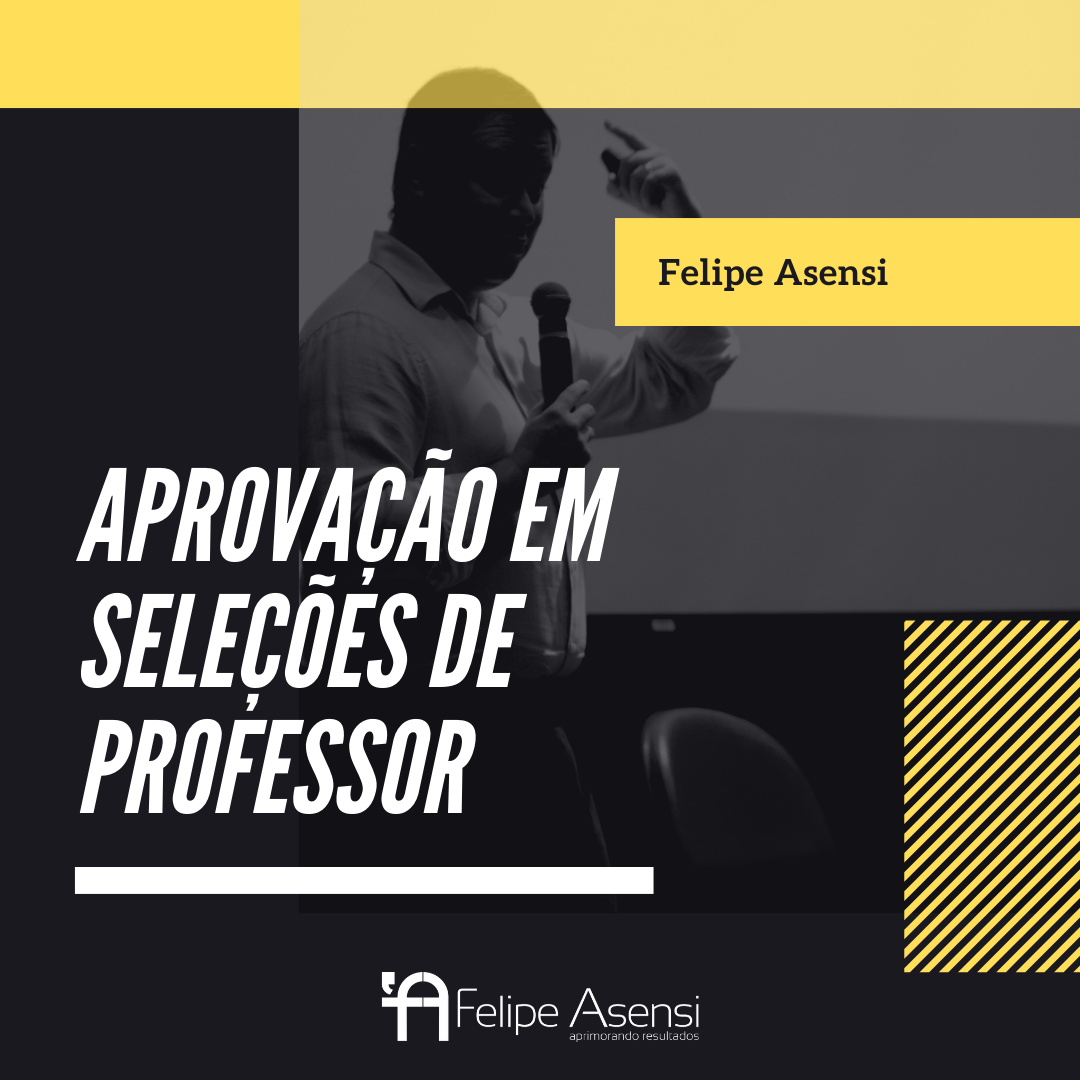 Aprovação em seleções de professor - Felipe Asensi