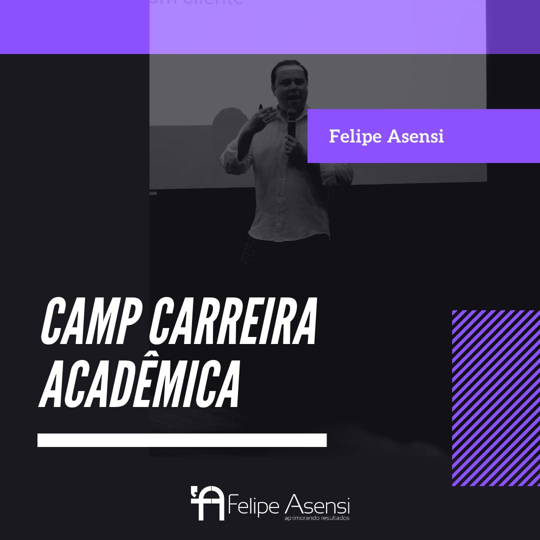 camp_carreira_acadêmica_felipe_asensi