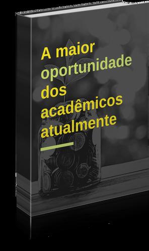 A maior oportunidade dos acadêmicos atualmente - Felipe Asensi