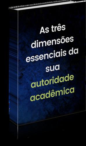 dimensões-essenciais-da-autoridade-acadêmica-felipe-asensi